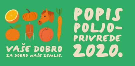 Javni poziv zainteresiranim kandidatima za podnošenje prijava za sudjelovanje u Popisu poljoprivrede 2020. godine u svojstvu popisivača